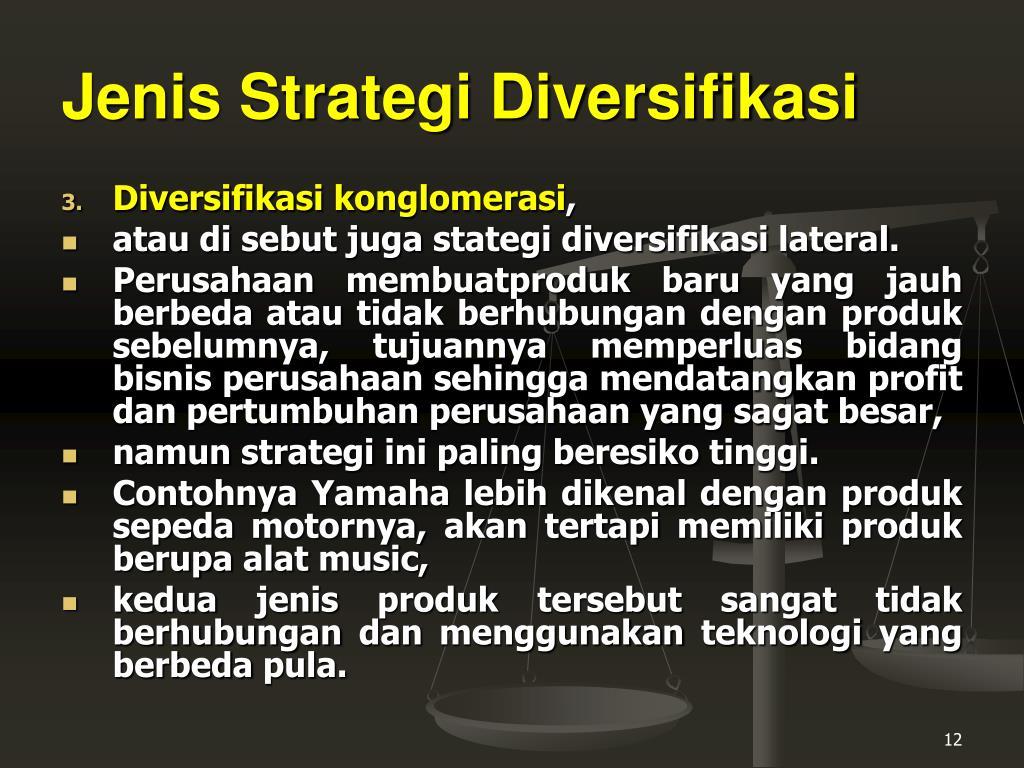 Apa tiga jenis diversifikasi produk?