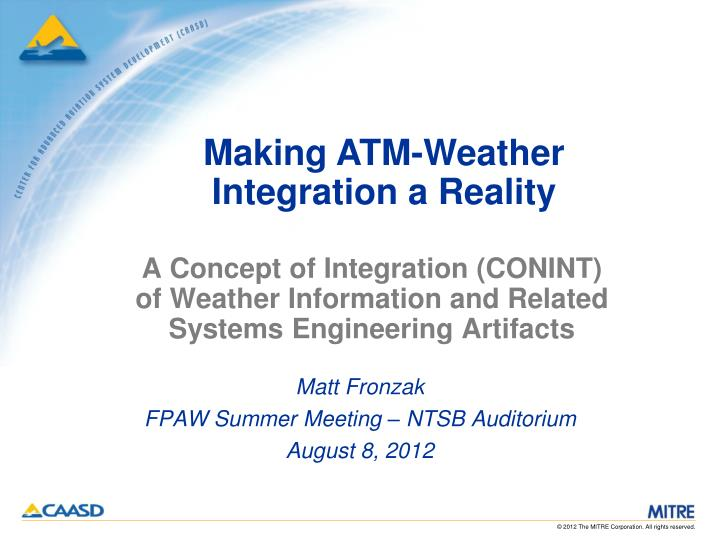 a concept of integration conint of weather information and related systems engineering artifacts n.