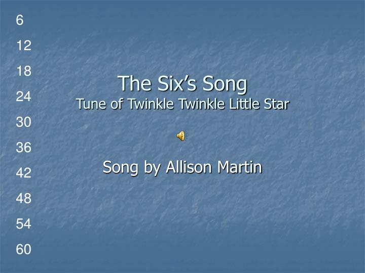 the six s song tune of twinkle twinkle little star n.
