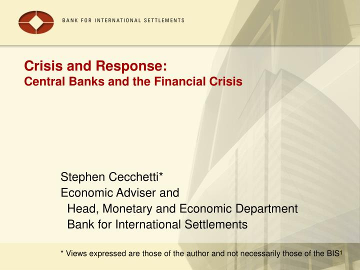 crisis and response central banks and the financial crisis n.