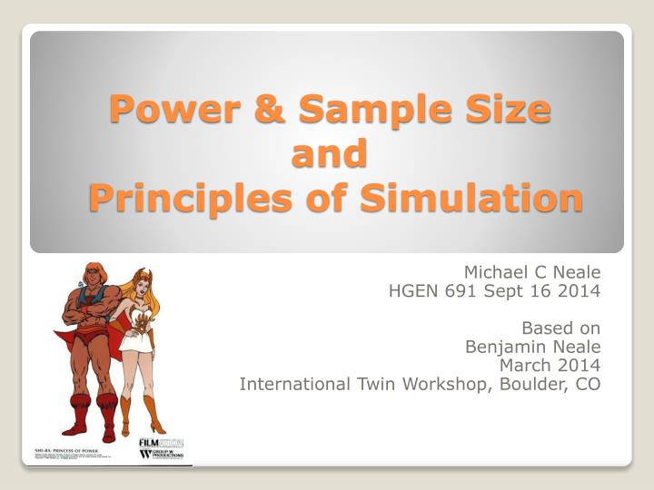Power sample size and principles of simulation