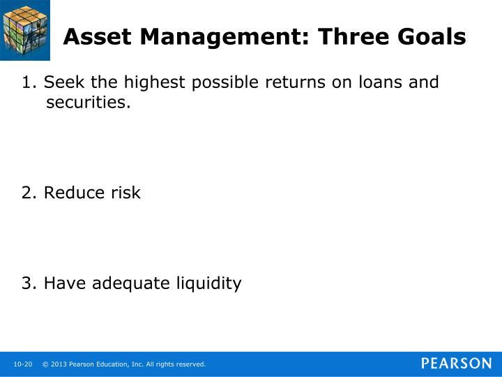 Asset Management: Three Goals