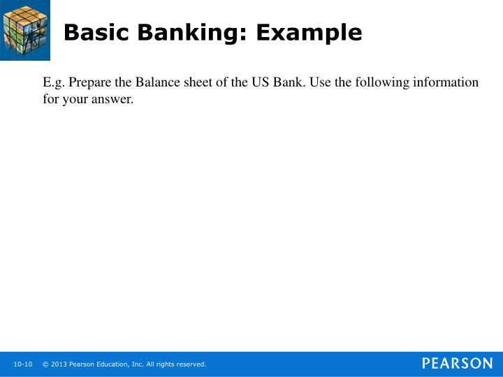Basic Banking: Example