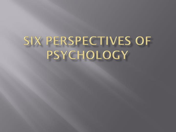 six perspectives of psychology n.