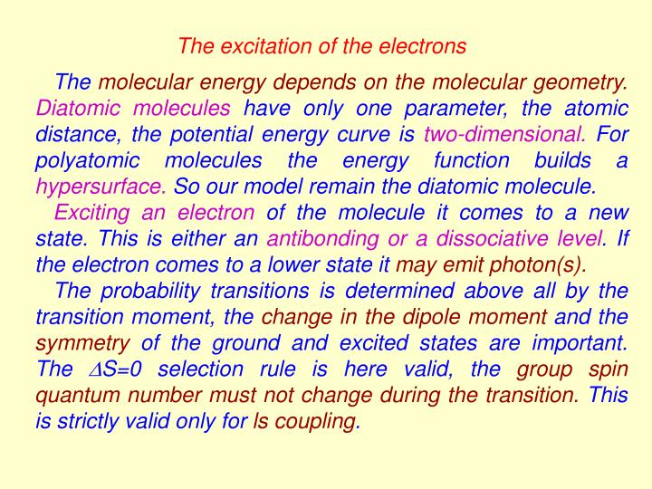 The excitation of the electrons