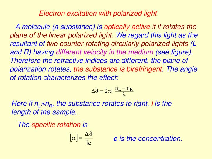 Electron excitation with polarized light