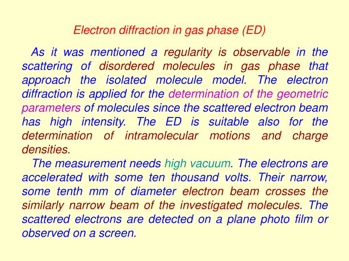 Electron diffraction in gas phase (ED)