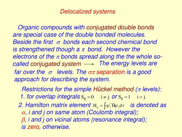 Delocalized systems