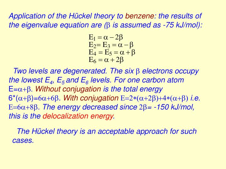Application of the Hückel theory to
