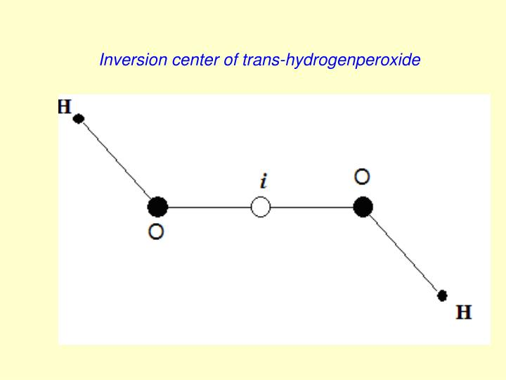 Inversion center of trans-hydrogenperoxide