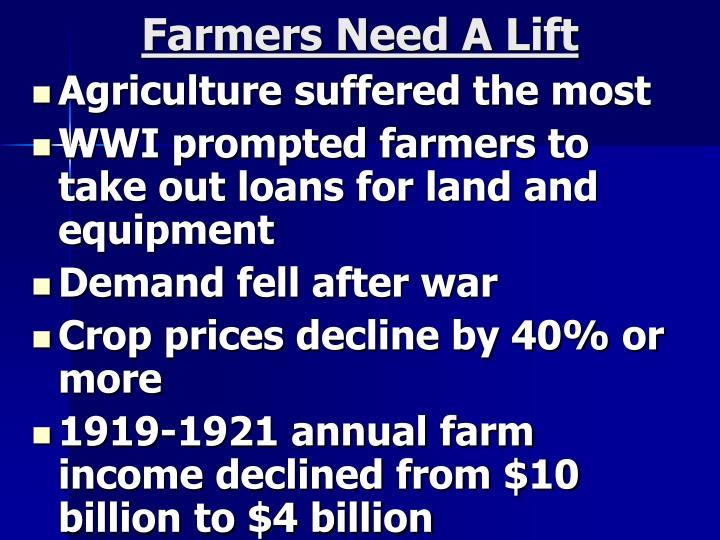 Farmers need a lift