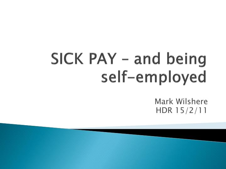 sick pay and being self employed n.