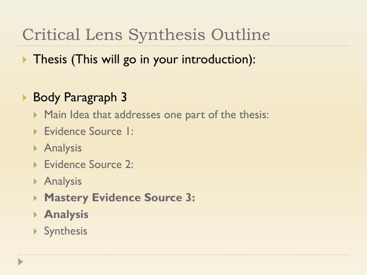 Critical Lens Synthesis Outline