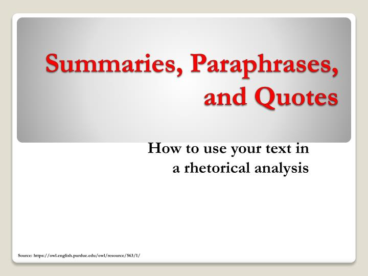 summaries paraphrases and quotes n.