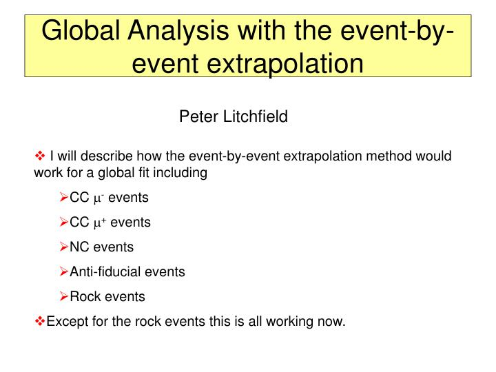 global analysis with the event by event extrapolation n.