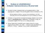 2 analyse av rettskildebruken ordlyden i barnevernlovens 48 annet ledd