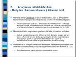 2 analyse av rettskildebruken ordlyden i barnevernlovens 48 annet ledd1