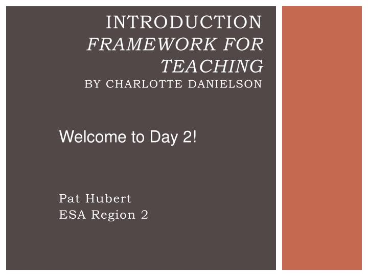 introduction framework for teaching by charlotte danielson n.