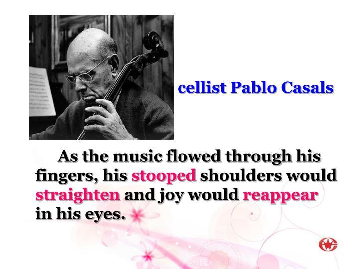 cellist Pablo Casals