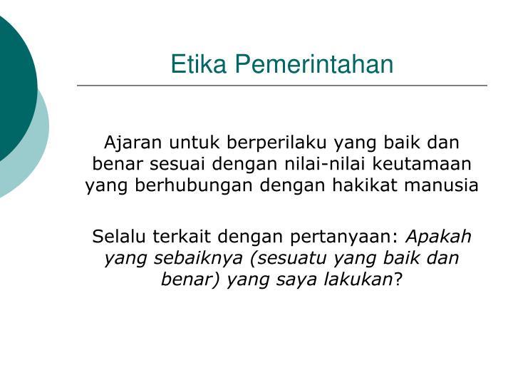 Etika Pemerintahan