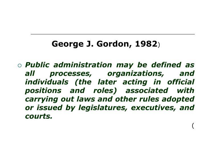 George J. Gordon, 1982