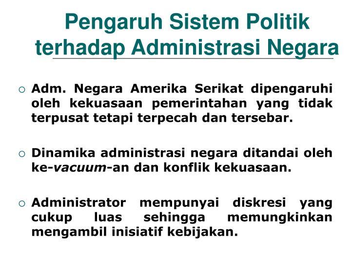 Pengaruh Sistem Politik terhadap Administrasi Negara