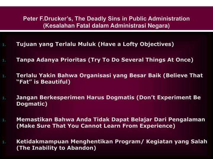 Peter F.Drucker's, The Deadly Sins in Public Administration