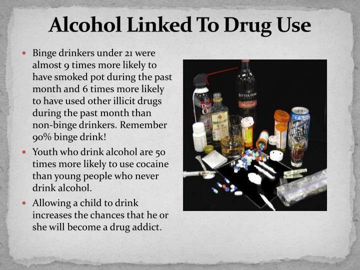 Alcohol Linked To Drug Use
