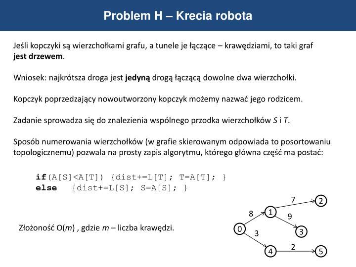 Problem H – Krecia robota