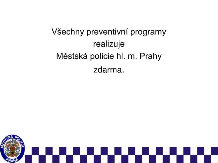 Všechny preventivní programy