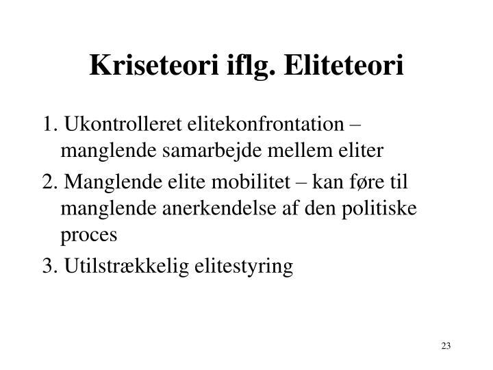 Kriseteori iflg. Eliteteori