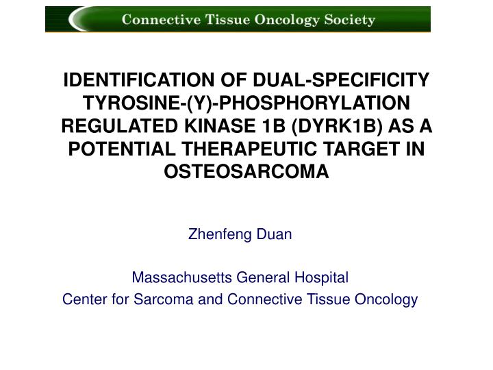 zhenfeng duan massachusetts general hospital center for sarcoma and connective tissue oncology n.