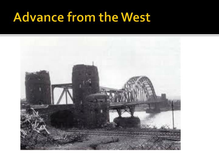 Advance from the west