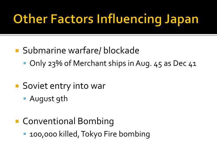 Other Factors Influencing Japan