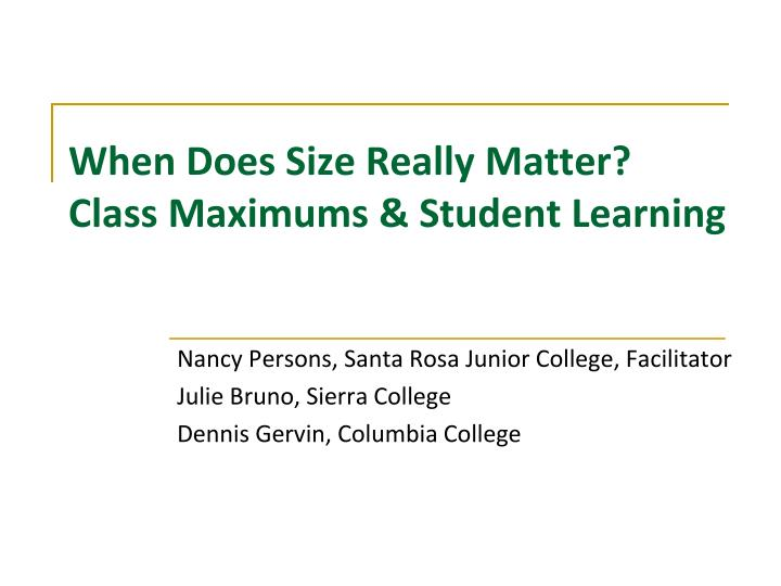 When does size really matter class maximums student learning