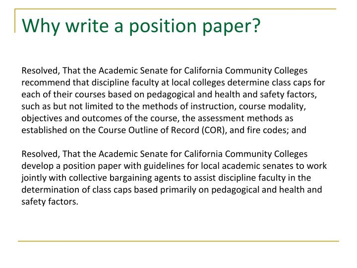 Why write a position paper?