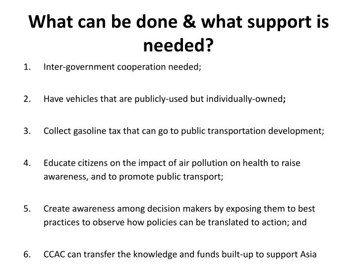 What can be done & what support is needed?