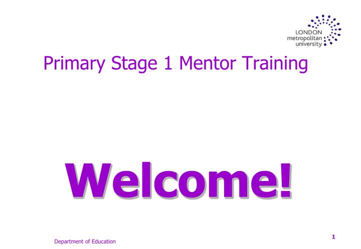 primary stage 1 mentor training n.