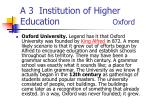 a 3 institution of higher education oxford