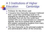 a 3 institutions of higher education cambridge1