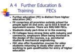 a 4 further education training fecs