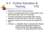 a 4 further education training yts