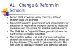 a1 change reform in schools