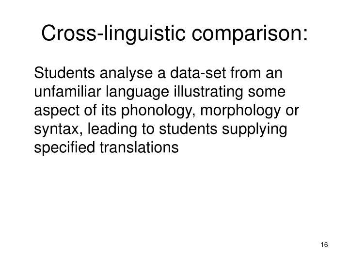 Cross-linguistic comparison: