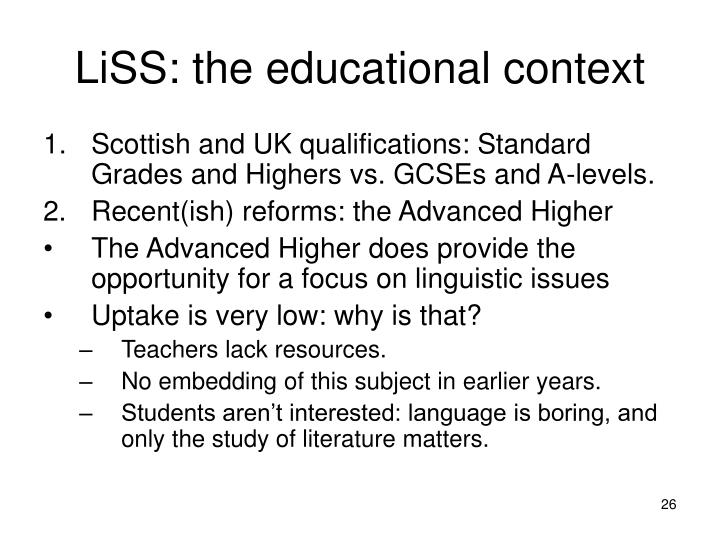 LiSS: the educational context