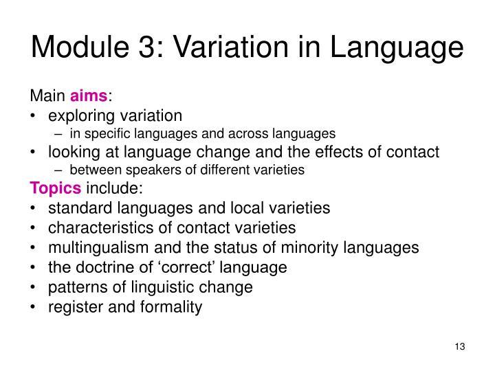 Module 3: Variation in Language