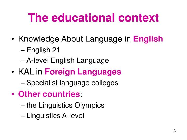 The educational context