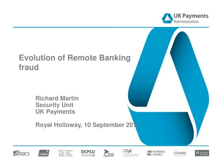 evolution of remote banking fraud n.