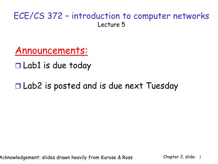 ece cs 372 introduction to computer networks lecture 5 n.
