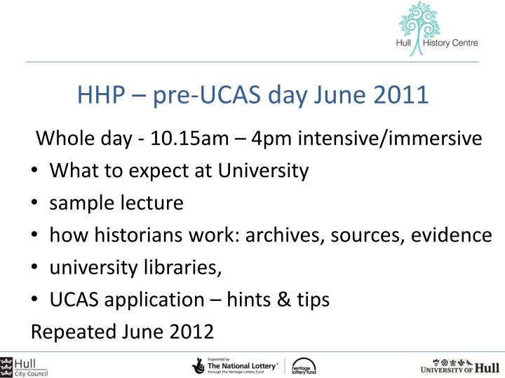 HHP – pre-UCAS day June 2011